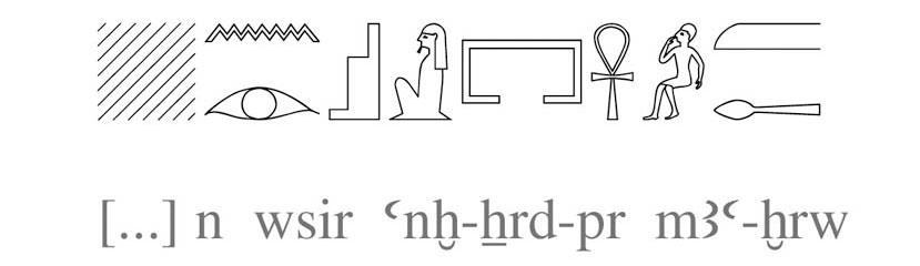 """""""[…] para el Osiris Ankh-khered-per, justo de voz"""""""